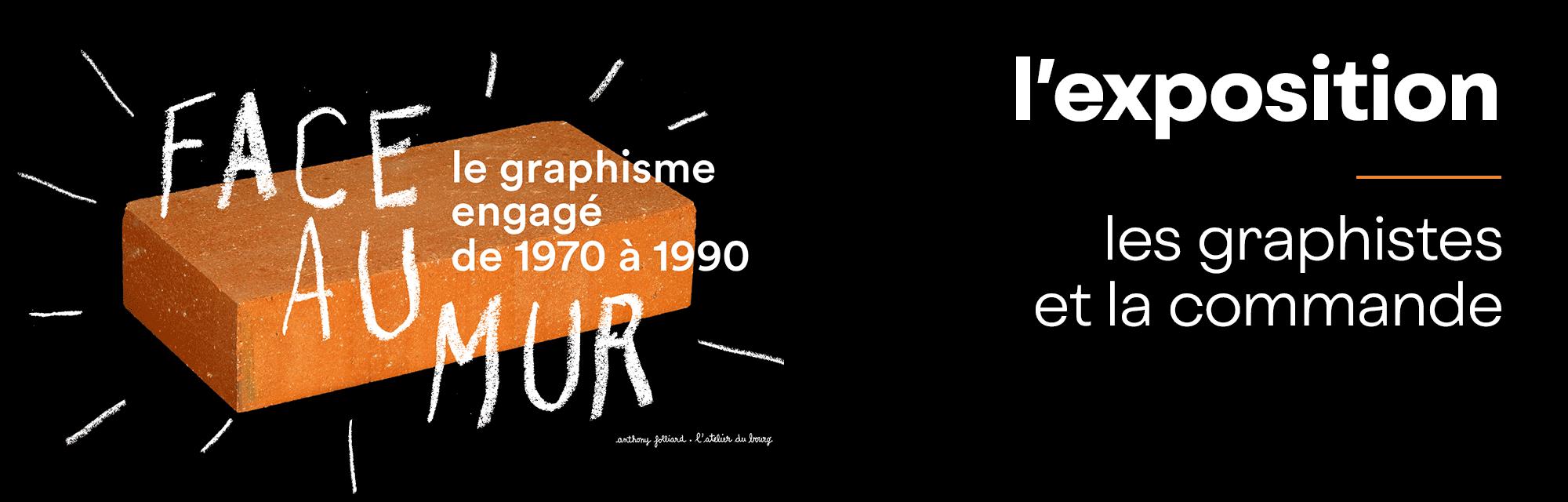 Exposition - Les graphistes et la commande