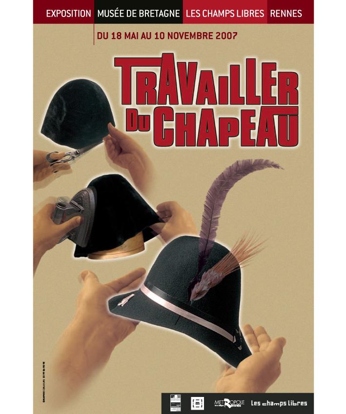 affiche exposition Travailler du chapeau