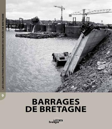 Couverture collection photographique Barrages de Bretagne