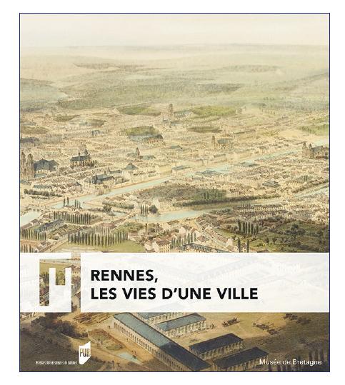 couverture Rennes les vies d'une ville